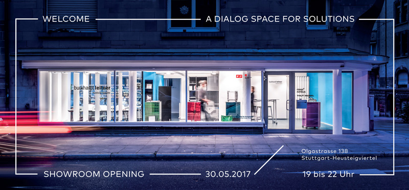 Welcome to our Showroom Opening in Stuttgart at 30.05.2017, 19:00.